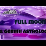 full-moon-in-gemini-astrology-an-astrological-video-forecast3_thumbnail.jpg