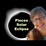 new-moon-solar-eclipse-in-pisces-astrology-an-astrological-video-forecast0_thumbnail.jpg