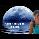 full-moon-in-libra-astrology-an-astrological-video-forecast-for-april-10-20178_thumbnail.jpg